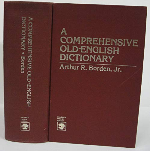 9780819122544: A Comprehensive Old-English Dictionary