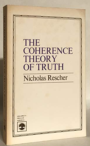 9780819122797: The Coherence of Theory of Truth