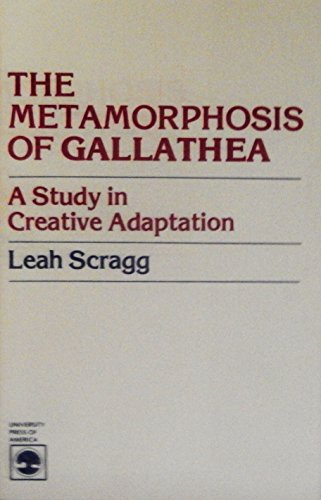 9780819123046: The Metamorphosis of Gallathea: A Study in Creative Adaptation