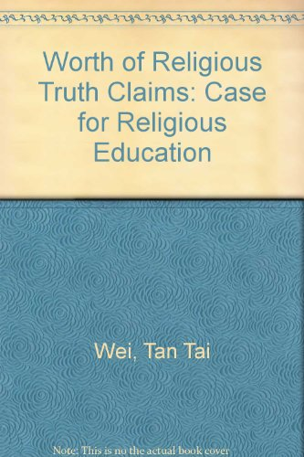 9780819123695: Worth of Religious Truth Claims: Case for Religious Education