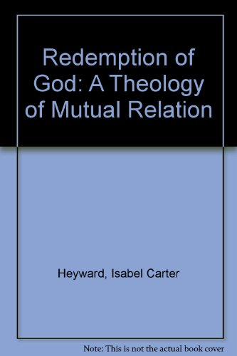 9780819123893: The Redemption of God: A Theology of Mutual Relation