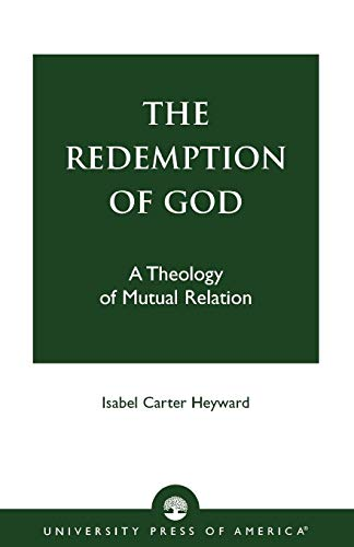 9780819123909: The Redemption of God: A Theology of Mutual Relation