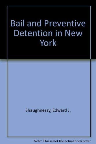 9780819125750: Bail and Preventive Detention in New York