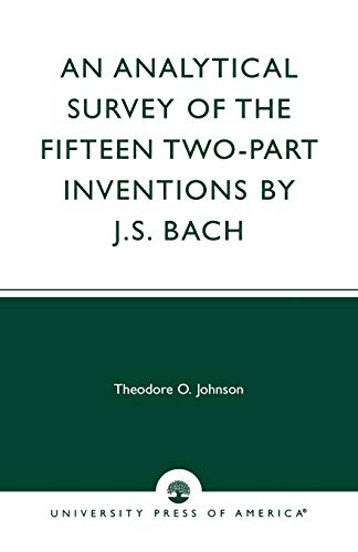 9780819125835: An Analytical Survey of the Fifteen Two-part Inventions by J. S. Bach