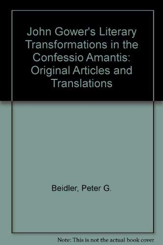 9780819125965: John Gower's Literary Transformations in the