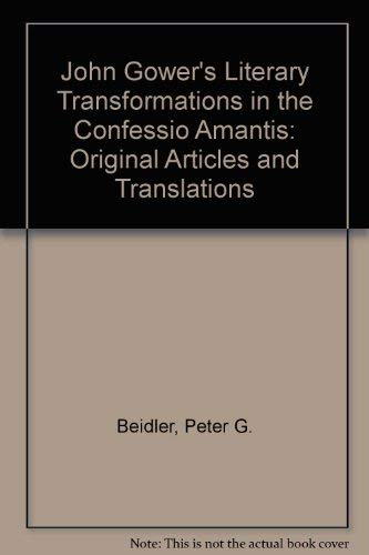 9780819125972: John Gower's Literary Transformations in the