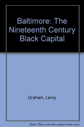 9780819126245: Baltimore: The Nineteenth Century Black Capital