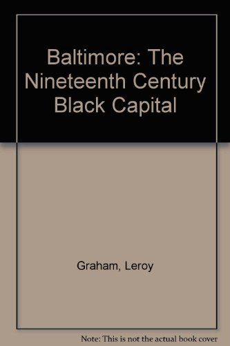 9780819126252: Baltimore: The Nineteenth Century Black Capital