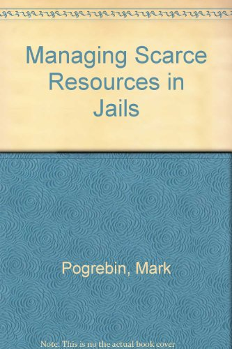 9780819126429: Managing Scarce Resources in Jails