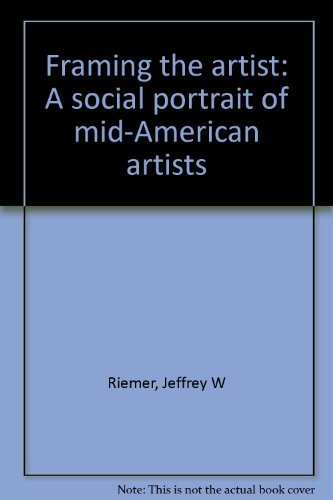 9780819126764: Framing the artist: A social portrait of mid-American artists
