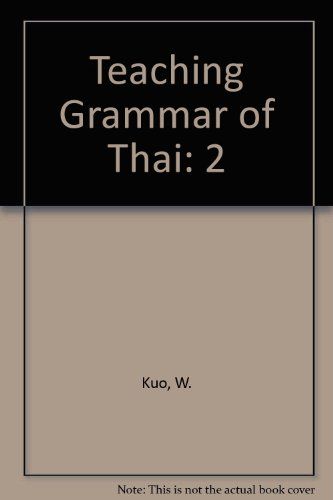 9780819126788: Teaching Grammar of Thai (English and Thai Edition)