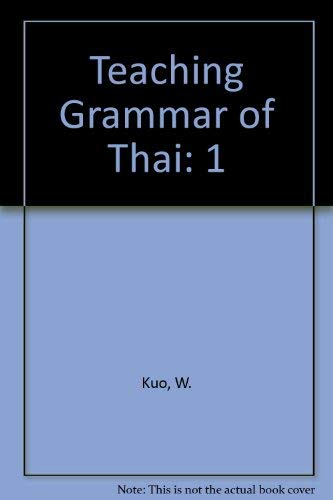 9780819126795: Teaching Grammar of Thai (English and Thai Edition)