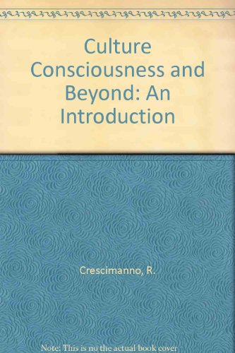 9780819128119: Culture Consciousness and Beyond: An Introduction