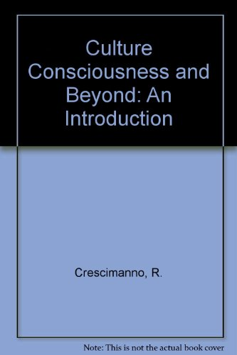 9780819128126: Culture Consciousness and Beyond: An Introduction