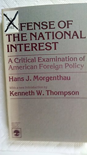 In Defense of the National Interest (0819128465) by Hans J. Morgenthau