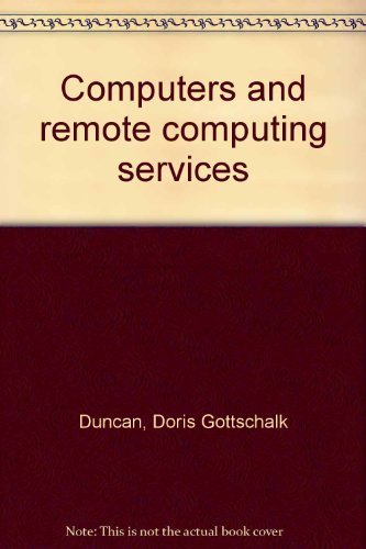 Computers and remote computing services: Duncan, Doris Gottschalk