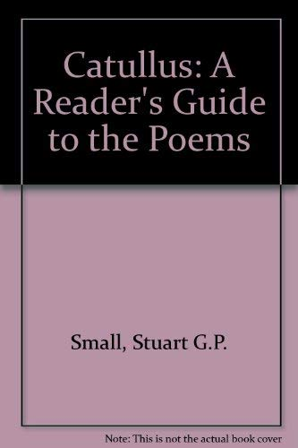 9780819129055: Catullus: A Reader's Guide to the Poems