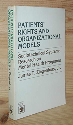 Patients Rights and Organizational Models: Ziegenfuss J
