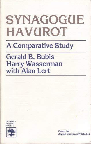 9780819129703: Synagogue Havurot: A Comparative Study
