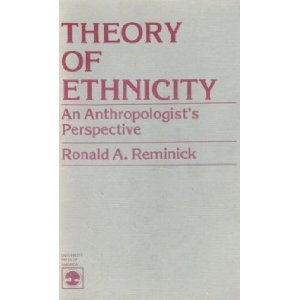 9780819130761: Theory of Ethnicity: An Anthropologist's Perspective