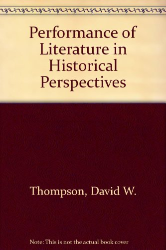 9780819131478: Performance of Literature in Historical Perspectives