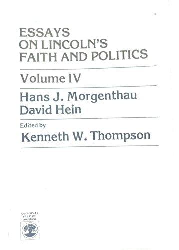 Essays on Lincoln's Faith and Politics, Vol.: Hans J. Morgenthau,