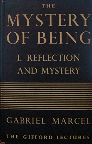 9780819133106: Mystery of Being: Reflection of Mystery v.1: Reflection of Mystery Vol 1