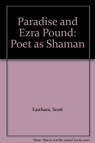 9780819133700: Paradise and Ezra Pound: Poet as Shaman
