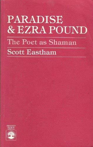 9780819133717: Paradise and Ezra Pound: Poet as Shaman
