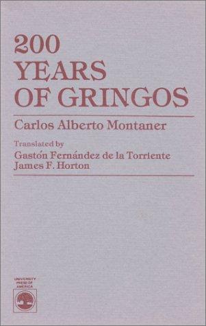 200 Years of Gringos by Carlos Alberto: Torriente, de la