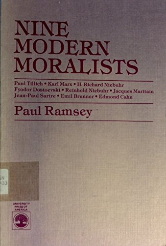 Nine Modern Moralists: Paul Tillich, Karl Marx,: Ramsey, Paul