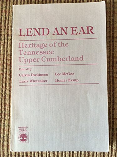 9780819134547: Lend an Ear: Heritage of the Tennessee Upper Cumberland