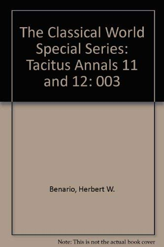 9780819134813: The Classical World Special Series: Tacitus Annals 11 and 12: 003