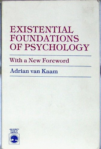 9780819138057: Existential Foundations of Psychology: With a New Foreword