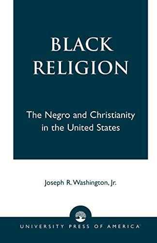 Black Religion: Joseph R. Washington