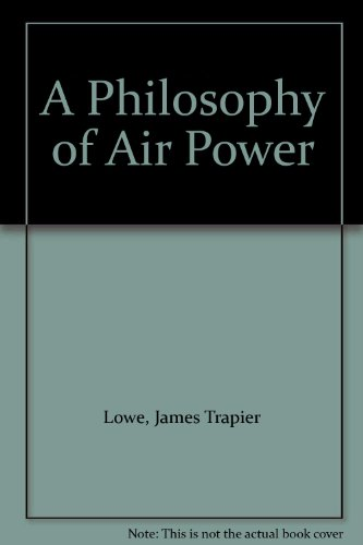 9780819139542: A Philosophy of Air Power
