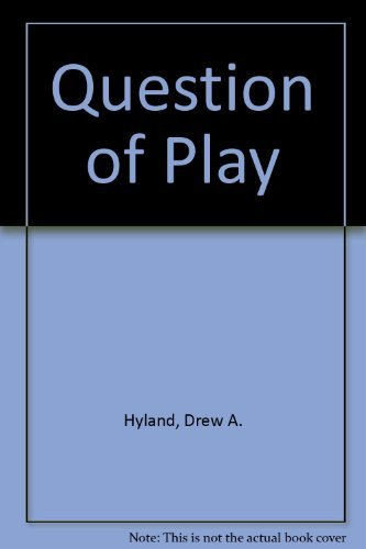 9780819140050: Question of Play