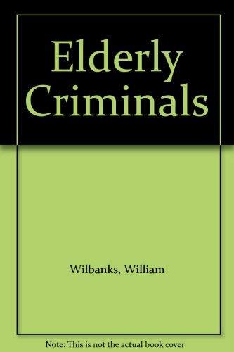 9780819140234: Elderly Criminals