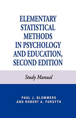 Elementary Statistical Methods in Psychology: Blommers, Paul J.; Forsyth, Robert A.