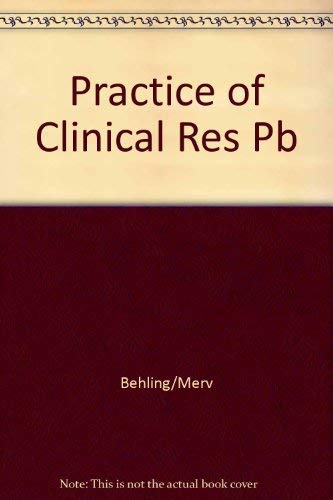 Practice of Clinical Res Pb: Behling/Merv