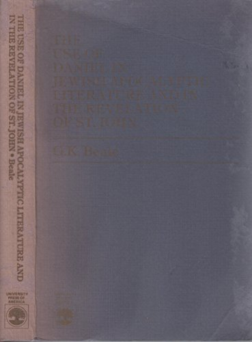 9780819142917: Use of Daniel in Jewish Apocalyptic Literature and in the Revelation of St.John