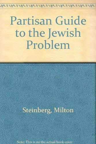 9780819144935: Partisan Guide to the Jewish Problem (Brown classics in Judaica)