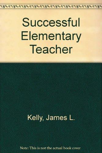 The Successful elementary teacher