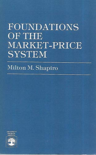 9780819145437: Foundations of the Market-Price System