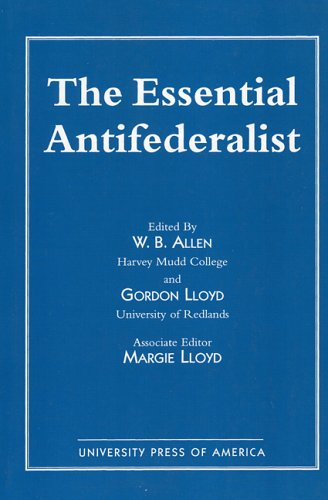 9780819146328: The Essential Antifederalist