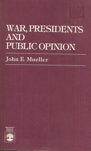 9780819146496: War, Presidents and Public Opinion