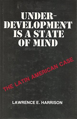 9780819146854: Underdevelopment Is a State of Mind: The Latin American Case