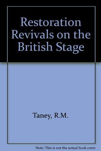 Restoration Revivals on the British Stage: Taney, R.M.