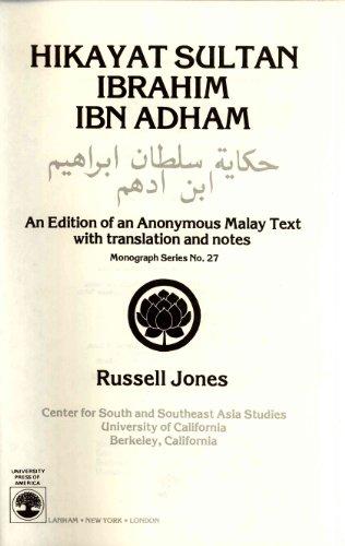 9780819147370: Hikayat Sultan Ibrahim ibn Adham (Monograph Series, No. 27) (English and Malay Edition)