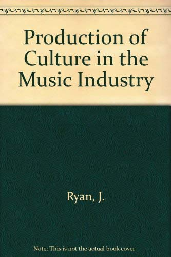9780819147431: The Production of Culture in the Music Industry